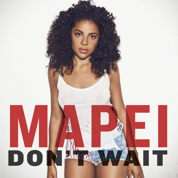 Mapei-Don't-Wait-iTunes